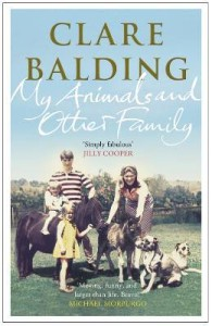 <i>My Animals and Other Family</i> by Clare Balding