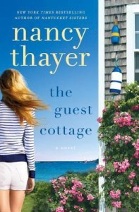 <i>The Guest Cottage</i> by Nancy Thayer