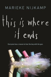 <i>This Is Where It Ends</i> by Marieke Nijkamp