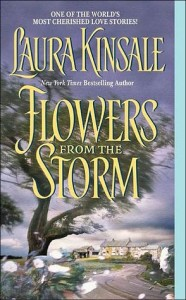 <i>Flowers from the Storm</i> by Laura Kinsale