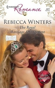 <i>The Royal Marriage Arrangement</i> by Rebecca Winters