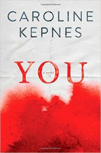 <i>You</i> by Caroline Kepnes