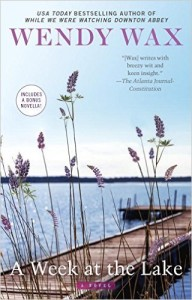 <i>A Week at the Lake</i> by Wendy Wax