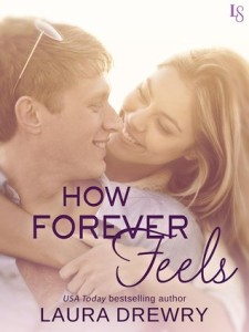 <i>How Forever Feels</i> by Laura Drewry