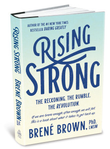 <i>Rising Strong</i> by Brene Brown