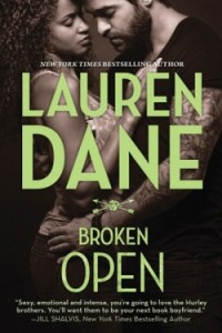 <i>Broken Open</i> by Lauren Dane