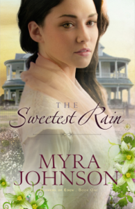<i>The Sweetest Rain</i> by Myra Johnson