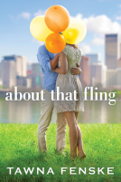 <i>about that fling</i> by Tawna Fenske