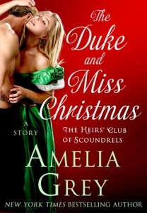 <i>The Duke and Miss Christmas<i> by Amelia Grey