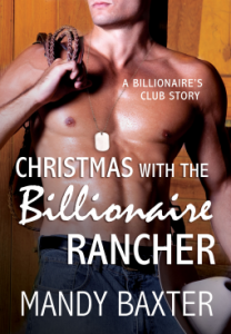 <i>Christmas with the Billionaire Rancher</i> by Mandy Baxter