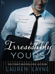 <i>Irresistibly Yours</i> by Lauren Layne