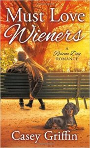 <i>Must Love Wieners</i> by Casey Griffin