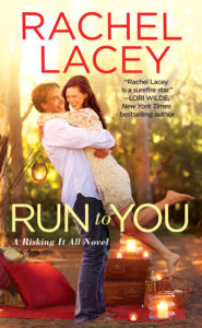 <i>Run to You</i> by Rachel Lacey