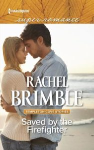 <i>Saved by the Firefighter</i> by Rachel Brimble