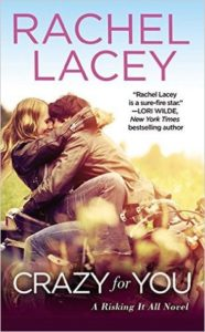 <i>Crazy For You</i> by Rachel Lacey