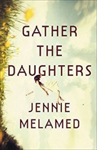 <i>Gather The Daughters</i> by Jennie Melamed